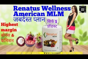 Renatus Wellness Full Business Plan | Renatus Nova Best MLM Digambar Hire 9890927118 | Arsh Warwal