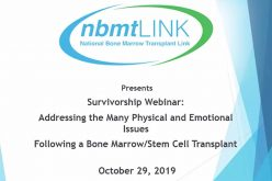 Addressing the Many Physical and Emotional Issues Following a Bone Marrow/Stem Cell Transplant